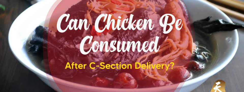 Can Chicken Be Consumed After C-Section Delivery