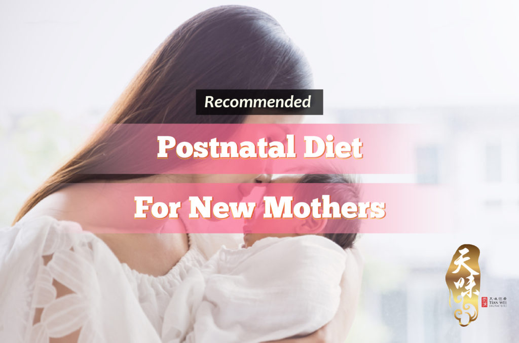 Recommended Postnatal Diet for New Mothers