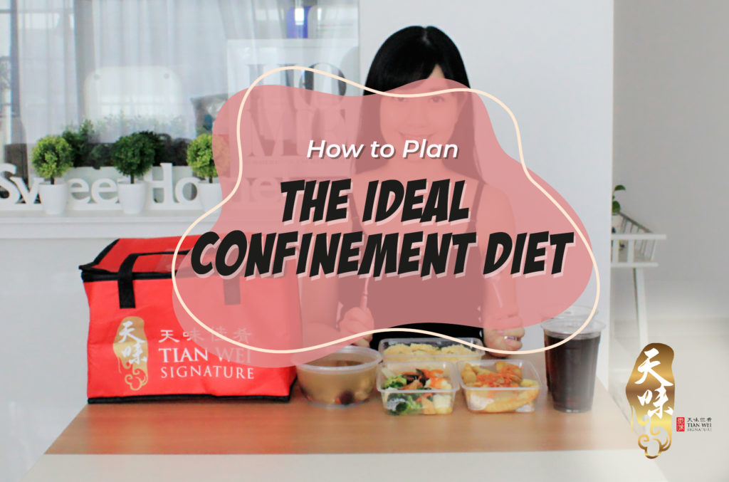 How to Plan the Ideal Confinement Diet