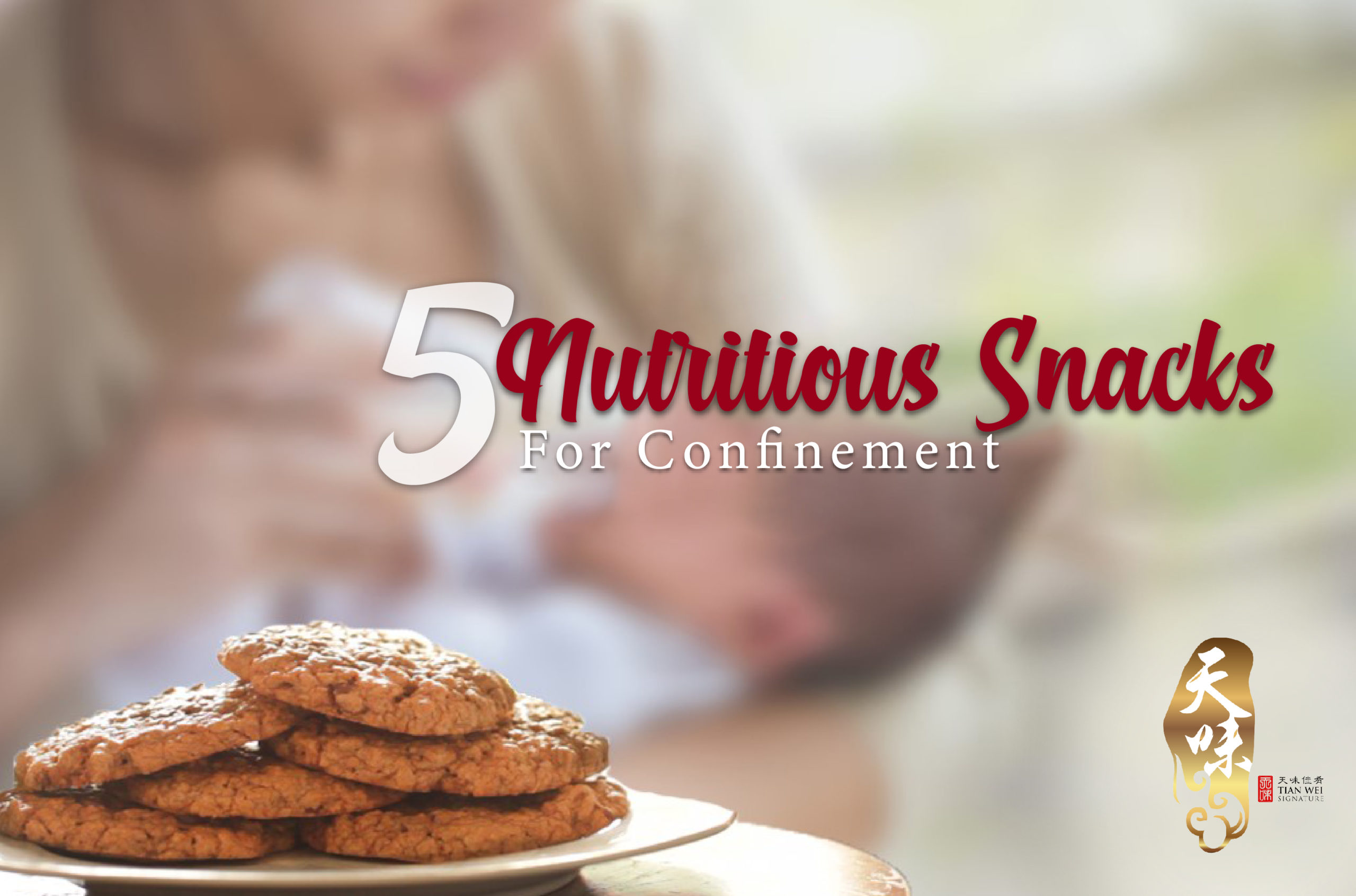 5 Nutritious Snacks For Confinement