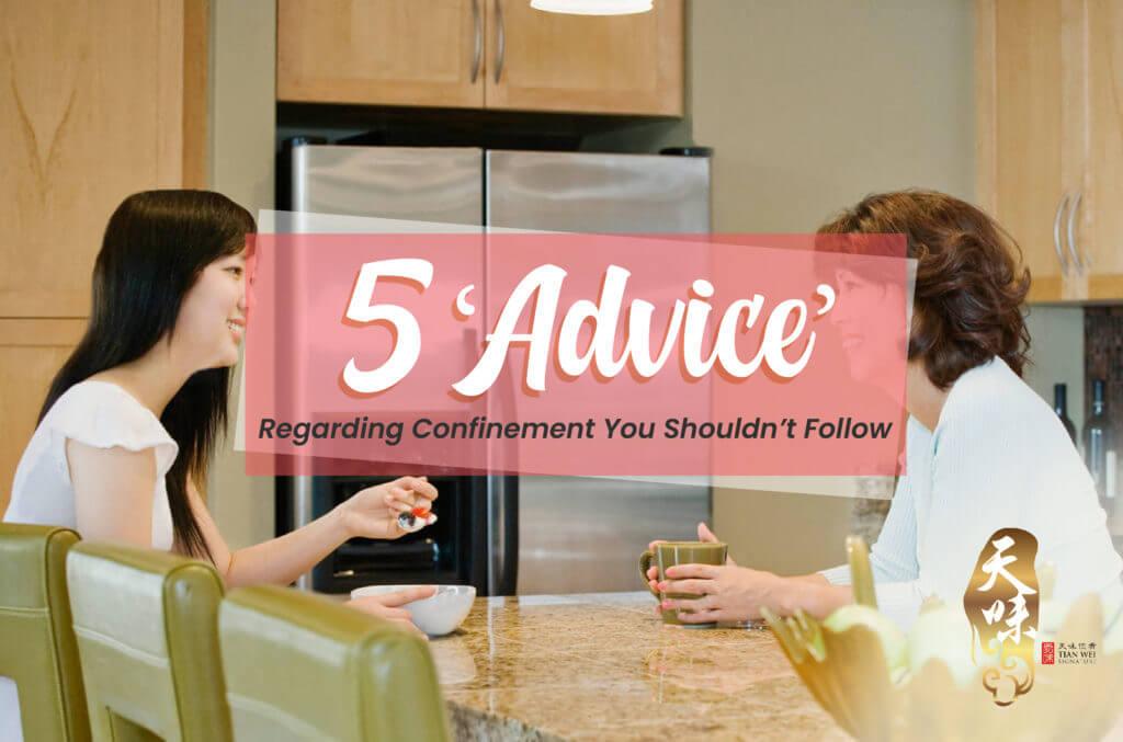5 advice regarding confinement you shouldn't follow