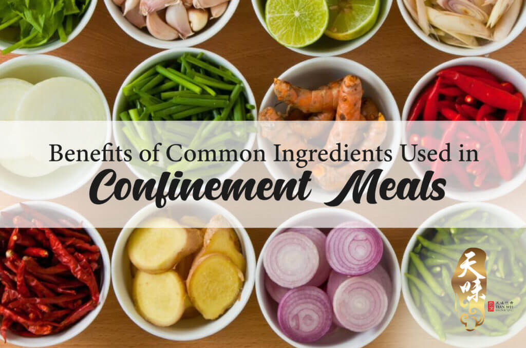 benefits of common ingredients used in confinement meals