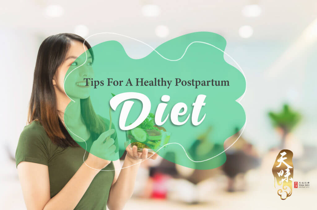Tips For AHealthy Postpartum Diet