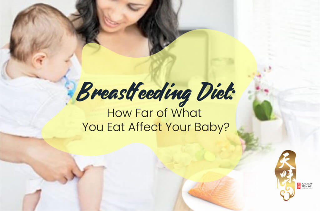 Breastfeeding Diet: How Far of What You Eat Affect Your Baby?
