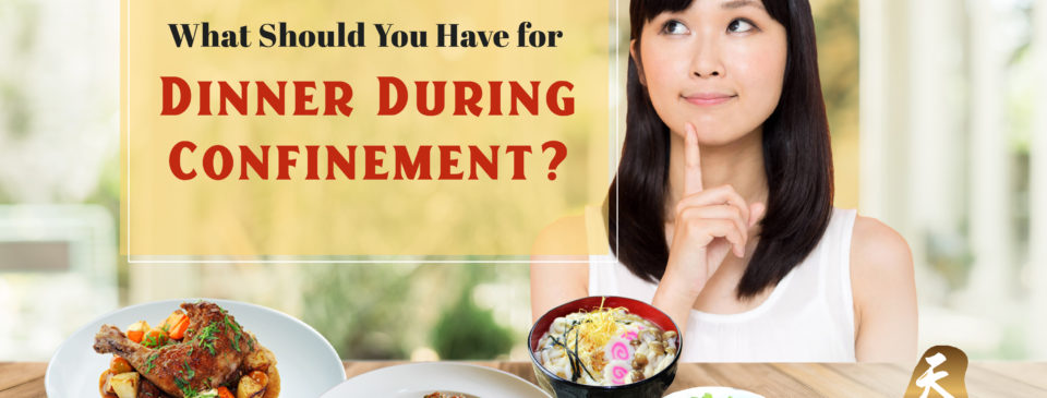 What Should You Have for Dinner During Confinement