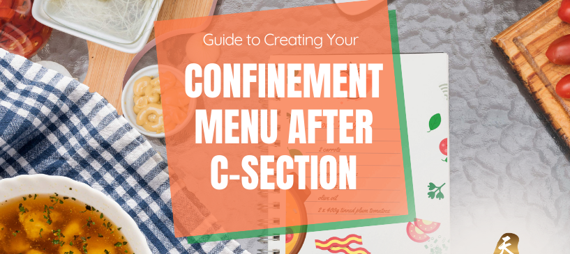 Confinement Menu After C-Section