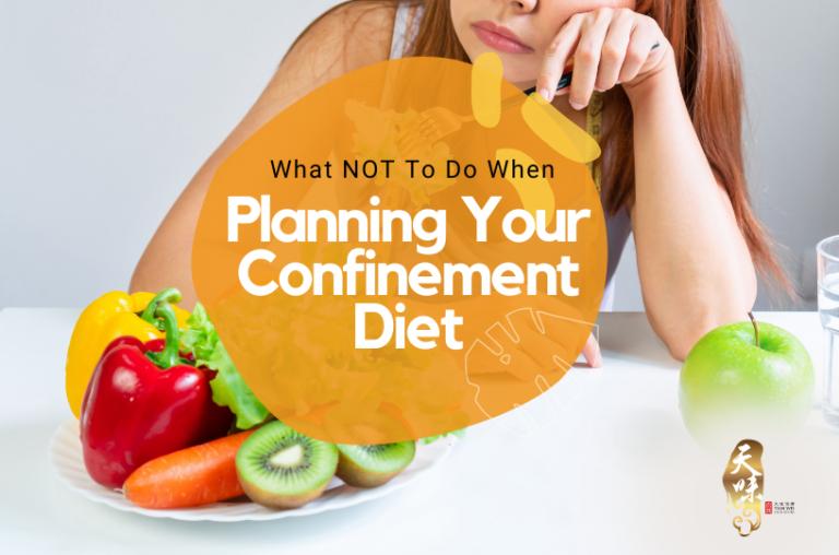 Confinement Diet
