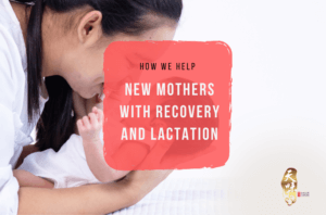 How We Help New Mothers with Recovery and Lactation 1