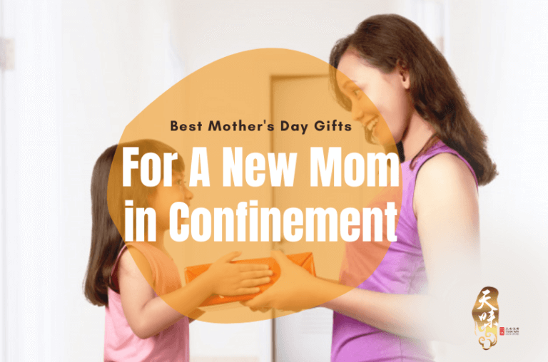 Best Mothers Day Gifts For A New Mom in Confinement